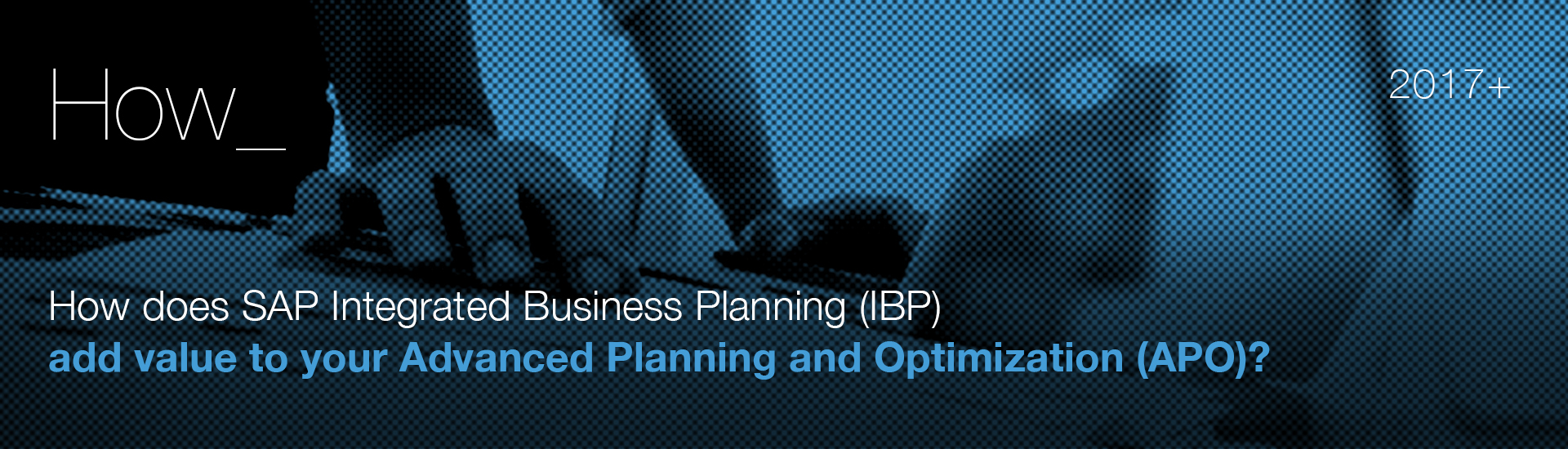 Integrated Business Planning: The key to business success. | westernacher-consulting.com