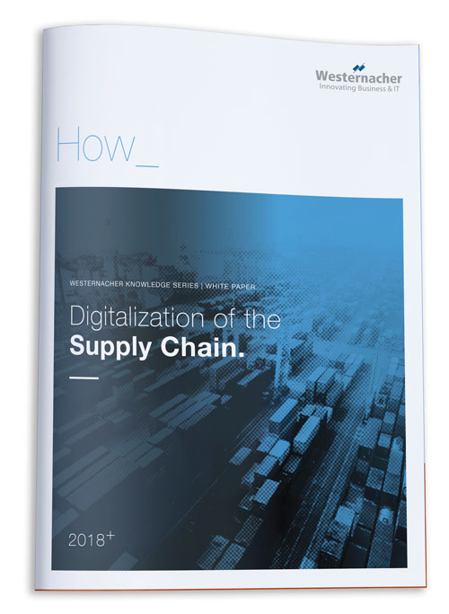 Westernacher White paper Digitalization of Supply Chain