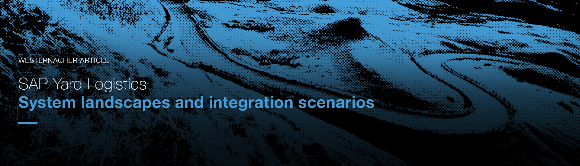 SAP Yard Logistics – System landscapes and integration scenarios.