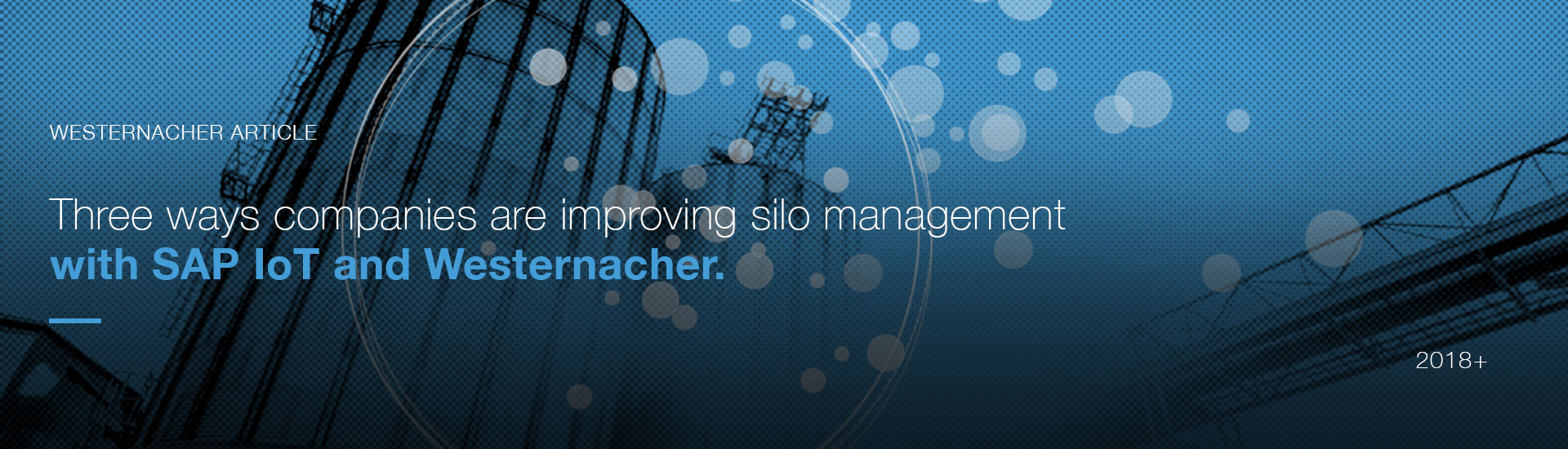 Three ways companies are improving silo management with IoT | westernacher-consulting.com
