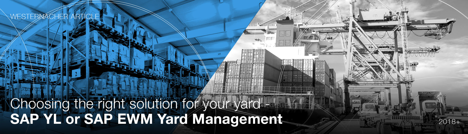 Choosing the right solution for your yard - SAP YL or SAP EWM Yard Management | westernacher-consulting.com