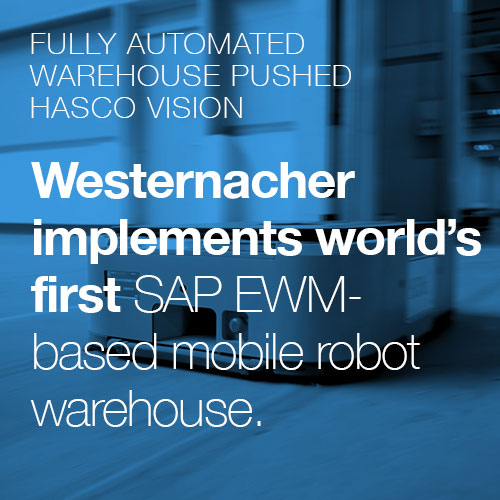 Customer Case Study with Westernacher and Hasco: Fully automated Warehouse