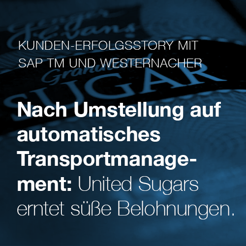 United Sugars Customer Success Story with Westernacher and SAP Transportation Management (TM)
