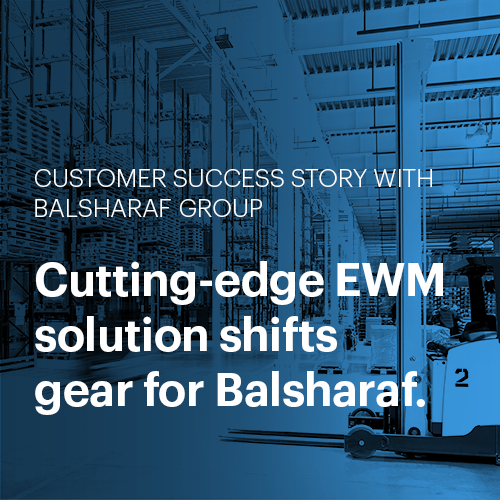 Westernacher Customer Success Story: Balsharaf Group: Cutting-edge EWM solution shifts gear for Balsharaf
