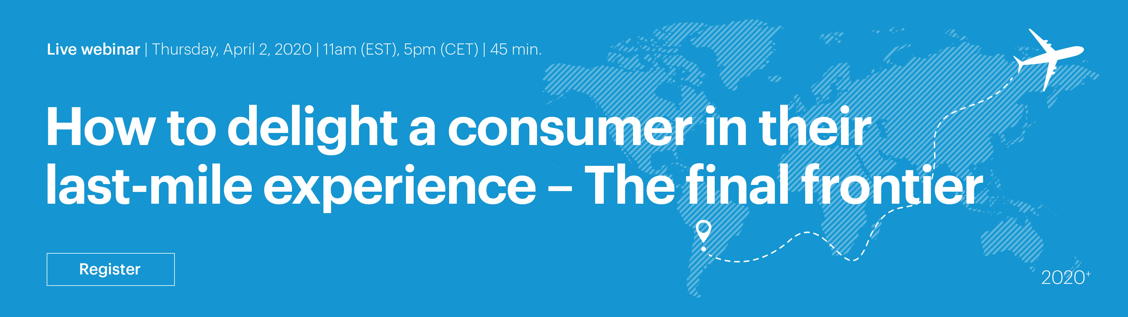 Live Webinar: How to delight a consumer in their last-mile experience?